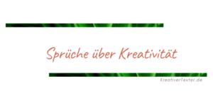 sprueche-ueber-kreativitaet