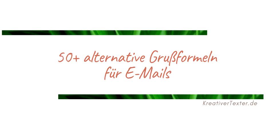 alternativen-grussformeln-mit-freundlichen-gruessen
